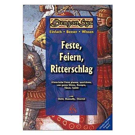 Feste, Feiern, Ritterschlag