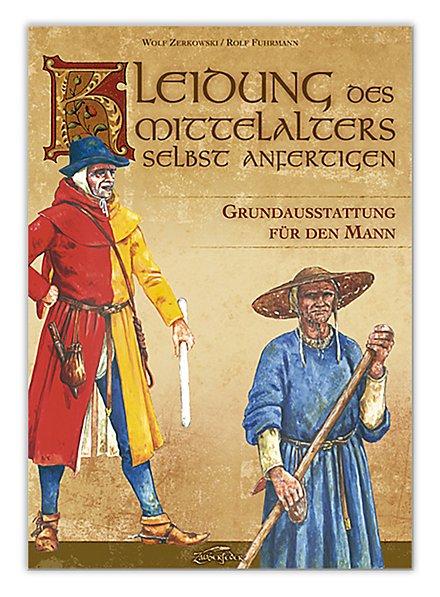 Kleidung des Mittelalters selbst anfertigen – Grundausstattung für den Mann