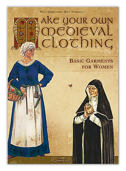 Make Your Own Medieval Clothing – for Women