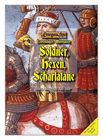 Söldner, Hexen, Scharlatane