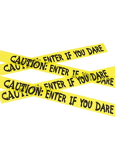Caution: Enter If You Dare barrier tape