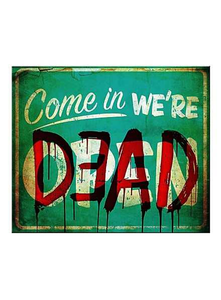 Décoration d'Halloween Pancarte Come In We're Dead