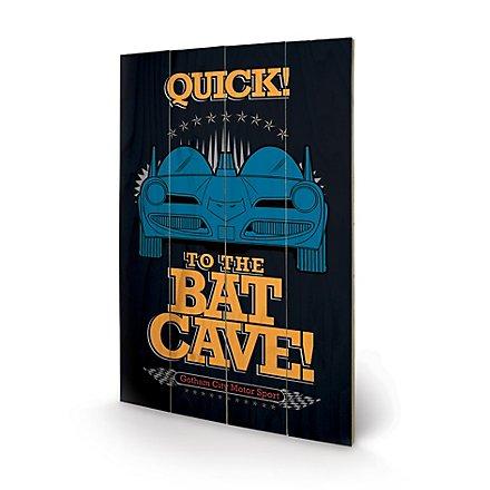 Batman - Holz-Print To the Bat Cave
