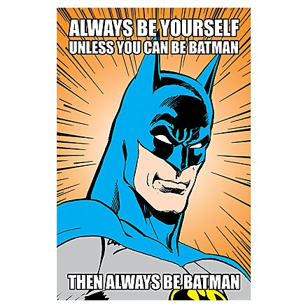 Batman - Poster Always Be Yourself