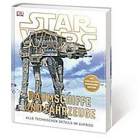 Star Wars - Raumschiffe und Fahrzeuge Buch