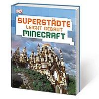 Minecraft - Superstädte leicht gebaut Buch