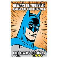 Batman - Poster Always Be Yourself