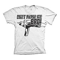 Star Trek - T-Shirt Don't Phase Me Bro