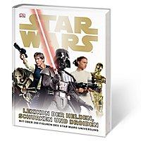 Star Wars - Lexikon der Helden, Schurken und Droiden