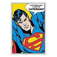 Superman - Poster Looks Like A Job For Superman
