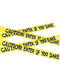 """Caution: Enter If You Dare"" Absperrband"
