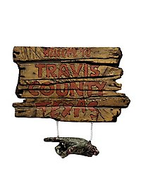 Texas Chainsaw Massacre Schild