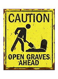 Warning Sign Open Graves Ahead